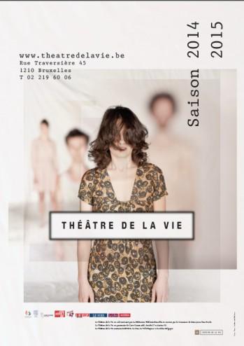 Affiche théâtre Vie 2014